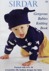 Sirdar Gorgeous Babies Book 264 - Click HERE to view some of the patterns in this Book