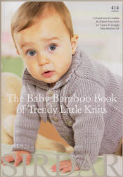 Baby Bamboo Book of Trendy Little Knits Book - Click HERE to view some of the patterns in this Book