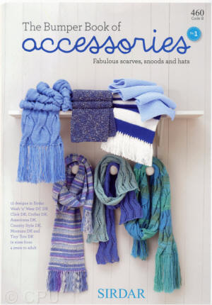 Sirdar The Bumper Book of Accessories No. 1 Book - Fabulous scarves, snoods and hats