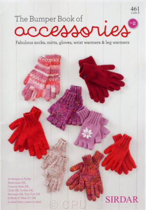 Sirdar The Bumper Book of Accessories No.2 Book - Fabulous socks, mitts, gloves, wrist warmers and leg warmers