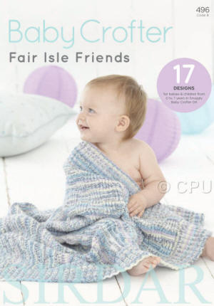 Sirdar Baby Crofter Fair Isle Friends Book