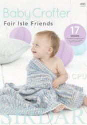 Baby Crofter Fair Isle Friends - Click HERE to view some of the patterns in this Book
