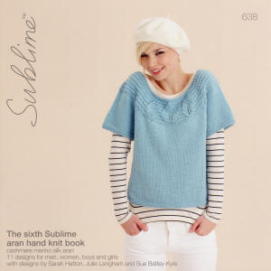 The sixth Sublime aran hand knit Book