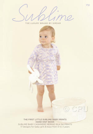 The First Little Sublime Baby Prints Hand Knit Book