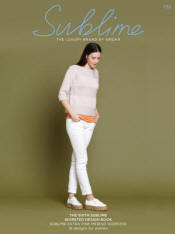 The sixth Sublime worsted design Book 722 - Click HERE to view some of the patterns in this Book